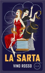 "La Sarta Vino Rosso wine label ""The Seamstress"""